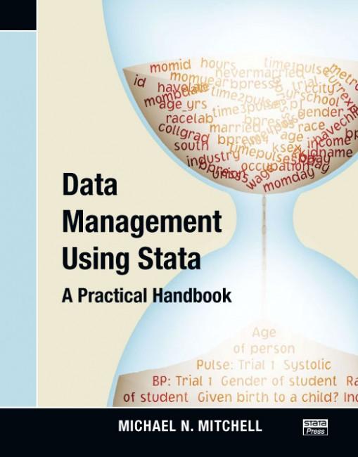 Data Management Using Stata: A Practical Handbook
