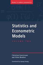Statistics and Econometric Models Volume II