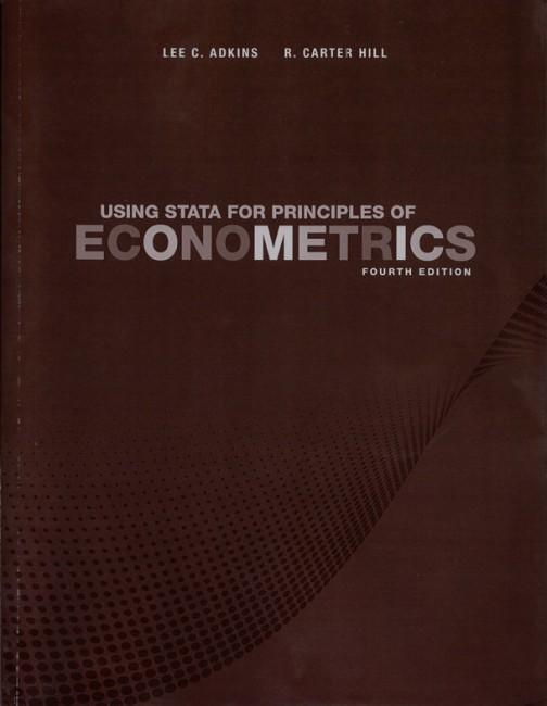 Using Stata For Principles Of Econometrics 4th Edition